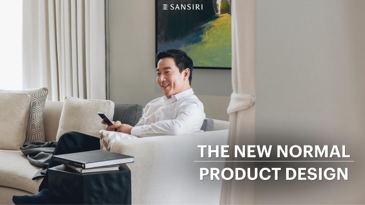 New Normal for Sansiri Living แสนสิริ